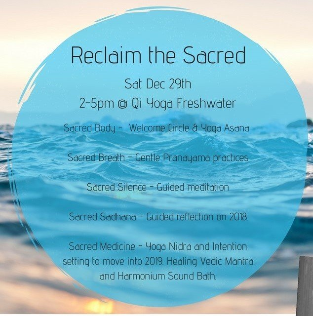 Reclaim the Sacred: Yoga with sacred breath and chants Dec 29