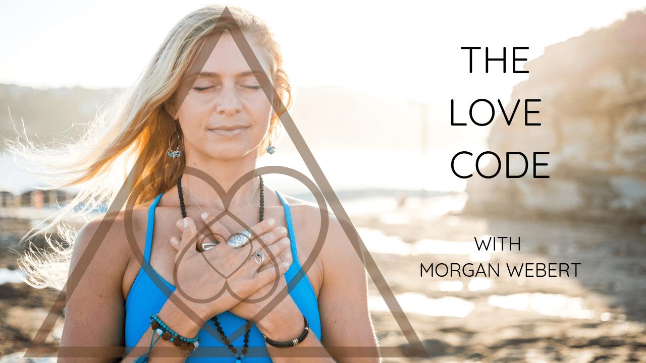 The Love Code: Yoga, Meditation & Healing workshop with Morgan Webert