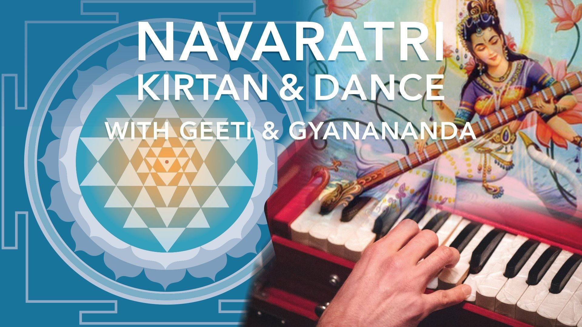 NAVARATRI KIRTAN & DANCE with Geeti and Gyan